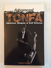 Advanced Tonfa: Japanese Weapons of Self-Defense by Tadashi Yamashita
