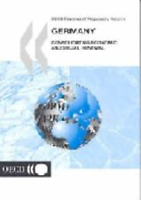Oecd Reviews of Regulatory Reform, Germany: Consolidating Economic and-ExLibrary