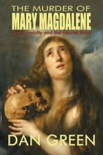 The Murder of Mary Magdalene by Green, Dan