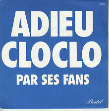 45TRS VINYL 7'' / FRENCH SP ADIEU CLOCLO / HOMMAGE A CLAUDE FRANCOIS