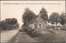 St ETIENNE en COGLES (35) - Chapelle St-Eustache et la Grande Route de Fougères