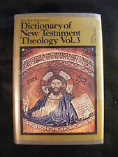 New International Dictionary of New Testament Theology by Colin Brown (1987, ...