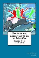 Redman and Greenman Go on an Adventure : Redman and Greenman by Ann Twigg...