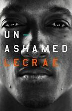 Unashamed by Lecrae Moore (2016, Hardcover)