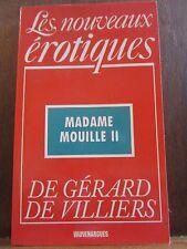 Les nouveaux érotiques de Gérard de Villiers: Madame mouille II/ Vauvenargues