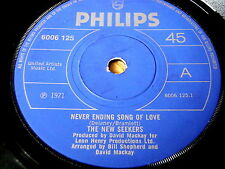 "THE NEW SEEKERS - NEVER ENDING SONG OF LOVE    7"" VINYL"