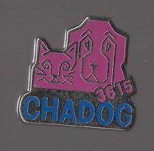Pin's 3615 Chadog qualité zamac (vente pour les professionnels de l'animalerie)