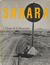 SAHARA à l'heure de la découverte -1958 - photos en héliogravure