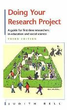 Doing Your Research Project : A Guide for First-Time Researchers in Education...