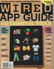 WIRED 2013 APP GUIDE 413 ESSENTIAL TOOLS,FORiPHONE /iPAD,ANDROID & WINDOWS PHONE