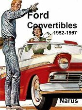 Ford Convertibles 1952-1967 by Don Narus (2016, Paperback)