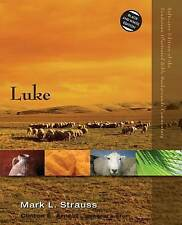 Zondervan Illustrated Bible Backgrounds Commentary Ser.: Luke by Mark L....