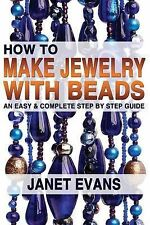 How to Make Jewelry with Beads: An Easy & Complete Step by Step Guide by...