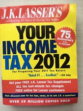 J.K. Lassers Your Income Tax 2012: For Preparing Your 2012 Tax Return