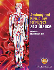 Anatomy and Physiology for Nurses at a Glance (At a Glance (Nursing and Healthca