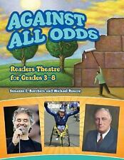 Against All Odds: Readers Theatre for Grades 3-8