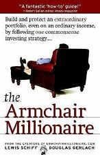The Armchair Millionaire by Lewis Schiff and Douglas Gerlach (2002, Paperback)