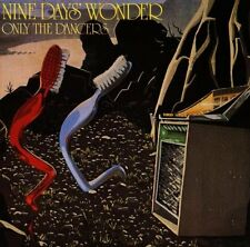 NINE DAYS' WONDER Only the dancers (1974) Long Hair LP LHC 109 comes in gatefold