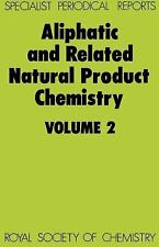 Aliphatic and Related Natural Product Chemistry: Volume 2 (Specialist Periodical