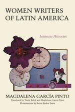 Women Writers of Latin America: Intimate Histories (Texas Pan American Series)