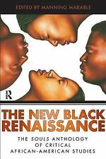 New Black Renaissance: The Souls Anthology of Critical African-American Studies,