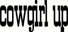 cowgirl up Decal Vinyl Home Decor Wall Words Free Ship Rodeo Horse Cowboy Horses