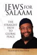 Jews for Salaam: The Straight Path to Global Peace