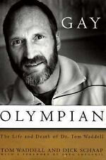 Gay Olympian: The Life and Death of Dr. Tom Waddell-ExLibrary