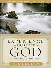 Experience the Presence of God: Spiritual Reflections with Images from the Holy