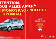 PUBLICITE ADVERTISING 116  2002  Hundai (2pages) monospace Getz