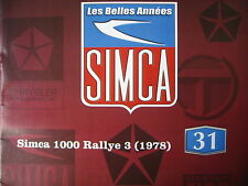 FASCICULE BOOKLET SIMCA N°31 SIMCA 1000 RALLY3 (1978) / HUMOUR ET BD