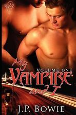 My Vampire and I : Vol1 by J. P. Bowie (2009, Paperback)