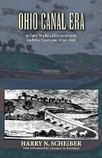 Ohio Canal Era: A Case Study of Government and the Economy, 1820-1861, Very Good