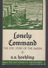 Lonely command the epic story of the Emden, Hoehling, Hardcover 1957 1st edition