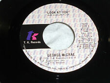 George McCrae: Look at You / I Need Somebody Like You [Unplayed Copy]