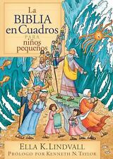 La Biblia en Cuadros para Niños Pequeños by Ella K. Lindvall (2004, Hardcover)