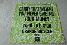ORANGE BICYCLE CARRY THAT WEIGHT YOU NEVER GIVE ME YOUR MONEY 45 RARE DUTCH