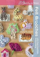 Twenty to Make: Felt Brooches with Free-Machine Stitching by Myra Hutton...