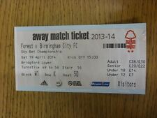 19/04/2014 Ticket: Nottingham Forest v Birmingham City  . Unless previously list