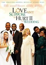 Love Ain't Suppose to Hurt II: The Wedding (DVD, 2009) * NEW *