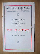 Apollo Threare Programme: THE FUGITIVES by Walter Hackett