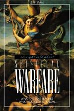 What the Bible Teaches: Straight Talk about Spiritual Warfare : What the...