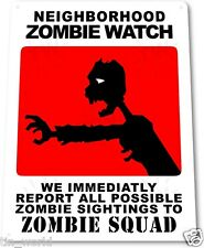 "TIN SIGN ""Zombie Watch"" Metal Decor Wall Art Store Shop Bar Cave A695"