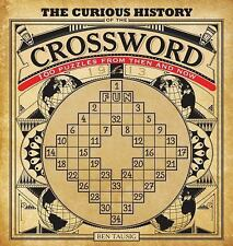The Curious History of the Crossword: 100 Puzzles from Then and Now - Tausig, Be