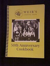 Weir's Country Store Cookbook, 50th Anniversary Editon Texas