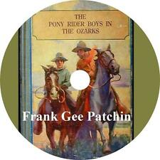 The Pony Rider Boys in the Ozarks Frank G Patchin Western Audiobook on 1 MP3 CD