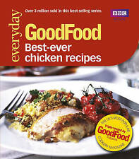 Good Food: 101 Best Ever Chicken Recipes: Triple-teste