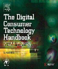The Digital Consumer Technology Handbook: A Comprehensive Guide to Dev-ExLibrary