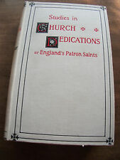 Studies In Church Dedications or England's Patron Saints F. Arnold-Forster Hrd