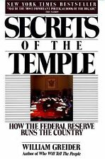 Secrets of the Temple: How the Federal Reserve Runs the Country
